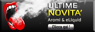 Novità - Aromi & eLiquid